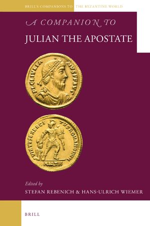 Cover A Companion to Julian the Apostate