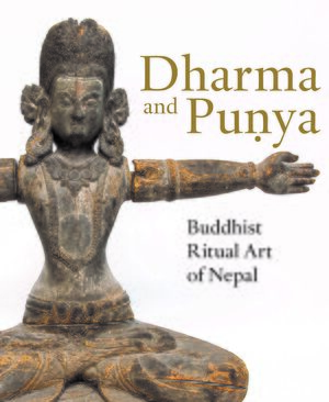Cover Dharma and Puṇya: Buddhist Ritual Art of Nepal