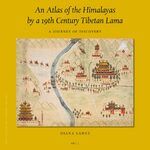 Cover An Atlas of the Himalayas by a 19th Century Tibetan Lama