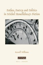 Cover Pathos, poetry and politics in Michel Houellebecq's fiction