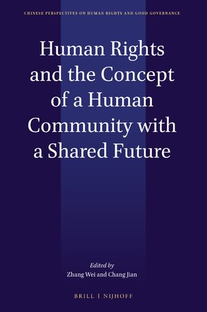Cover Human Rights and the Concept of the Community of a Shared Future for Humankind