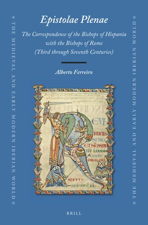 Cover <i>Epistolae Plenae</i>, The Correspondence of the Bishops of Hispania with the Bishops of Rome