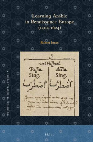 Cover Learning Arabic in Renaissance Europe (1505-1624)