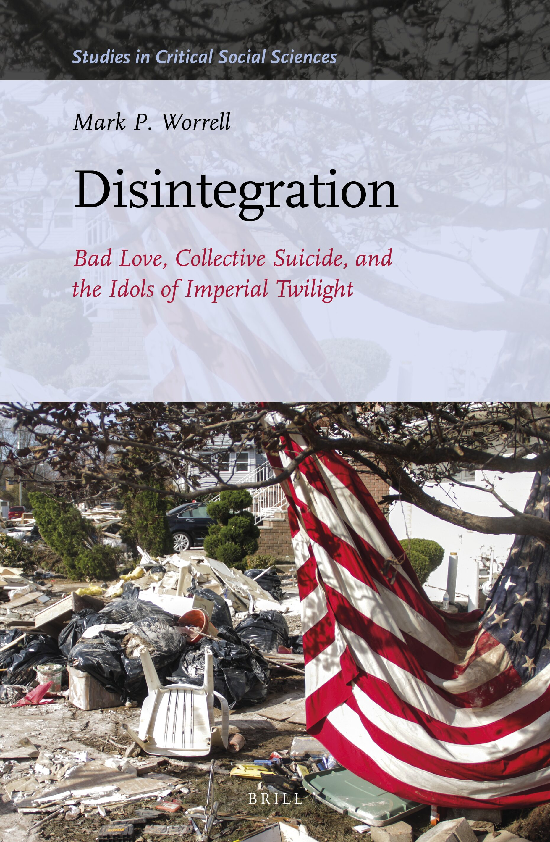 Bibliography In Disintegration Bad Love Collective Suicide And