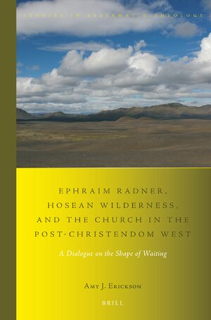 Cover Ephraim Radner, Hosean Wilderness, and the Church in the Post-Christendom West