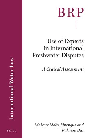 Cover Use of Experts in International Freshwater Disputes