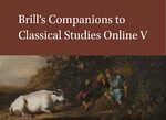 Cover Brill's Companions to Classical Studies Online V
