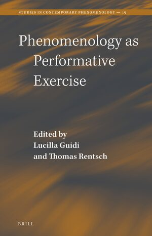 Phenomenology as Performative Exercise Couverture du livre