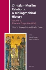 Cover Christian-Muslim Relations. Volume 15 A Thematic History (600-1600)