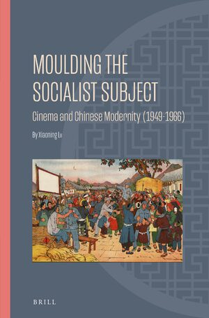 Cover Moulding the Socialist Subject