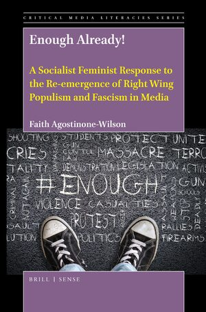 Cover Enough Already! A Socialist Feminist Response to the Re-emergence of Right Wing Populism and Fascism in Media
