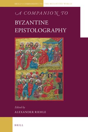 Cover A Companion to Byzantine Epistolography