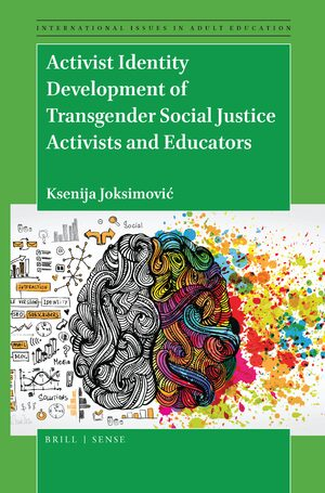 Cover Activist Identity Development of Transgender Social Justice Activists and Educators