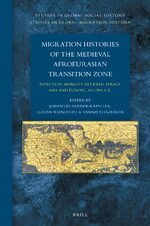 Cover Migration Histories of the Medieval Afroeurasian Transition Zone
