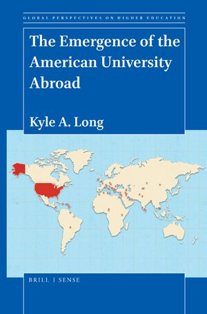 Cover The Emergence of the American University Abroad