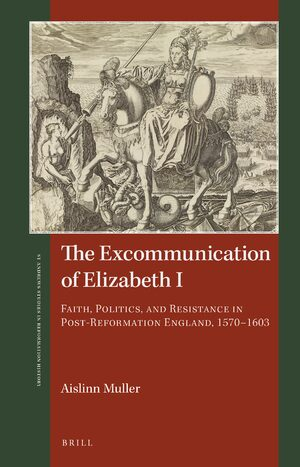 Cover The Excommunication of Elizabeth I
