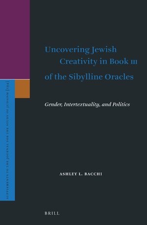 Cover Uncovering Jewish Creativity in Book III of the Sibylline Oracles