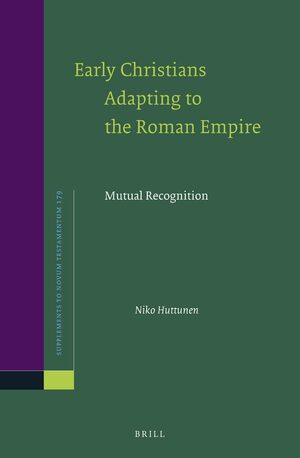 Cover Early Christians Adapting to the Roman Empire