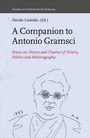 Cover A Companion to Antonio Gramsci