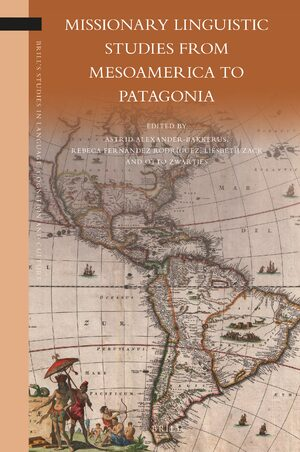 Cover Missionary Linguistic Studies from Mesoamerica to Patagonia