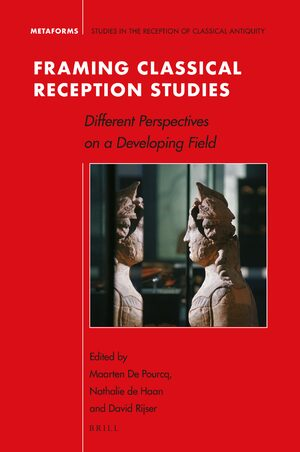Cover Framing Classical Reception Studies