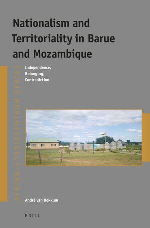 Cover Nationalism and Territoriality in Barue and Mozambique