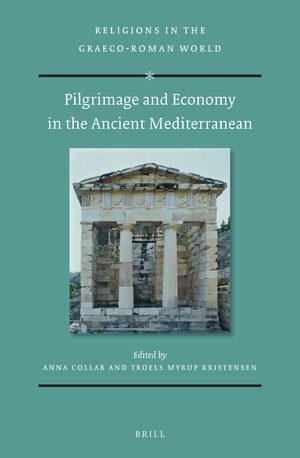 Cover Pilgrimage and Economy in the Ancient Mediterranean