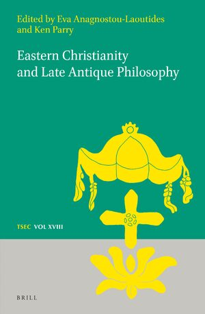 Cover Eastern Christianity and Late Antique Philosophy