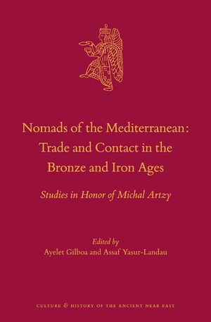 Cover Nomads of the Mediterranean: Trade and Contact in the Bronze and Iron Ages