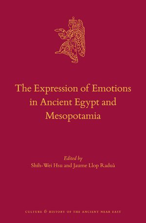 Cover The Expression of Emotions in Ancient Egypt and Mesopotamia