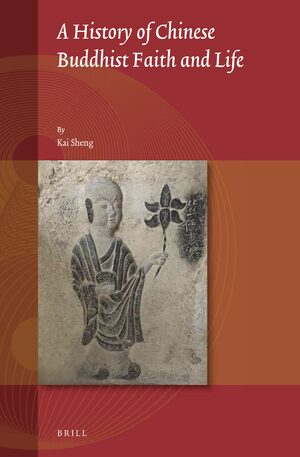 Cover A History of Chinese Buddhist Faith and Life