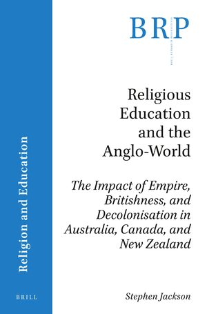 Cover Religious Education and the Anglo-World