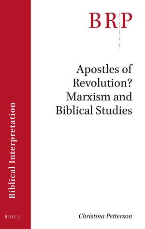 Cover Apostles of Revolution? Marxism and Biblical Studies