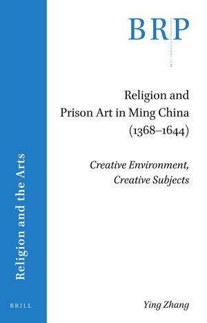 Cover Religion and Prison Art in Ming China (1368-1644)