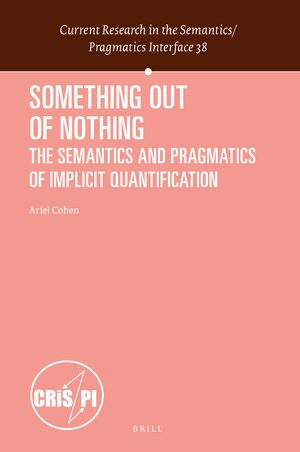 Cover Something out of Nothing: The Semantics and Pragmatics of Implicit Quantification