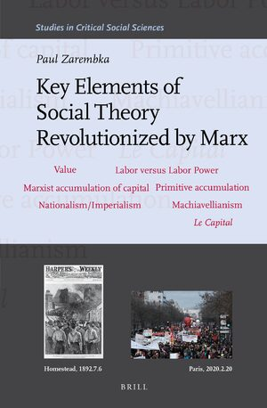 Cover Key Elements of Social Theory Revolutionized by Marx