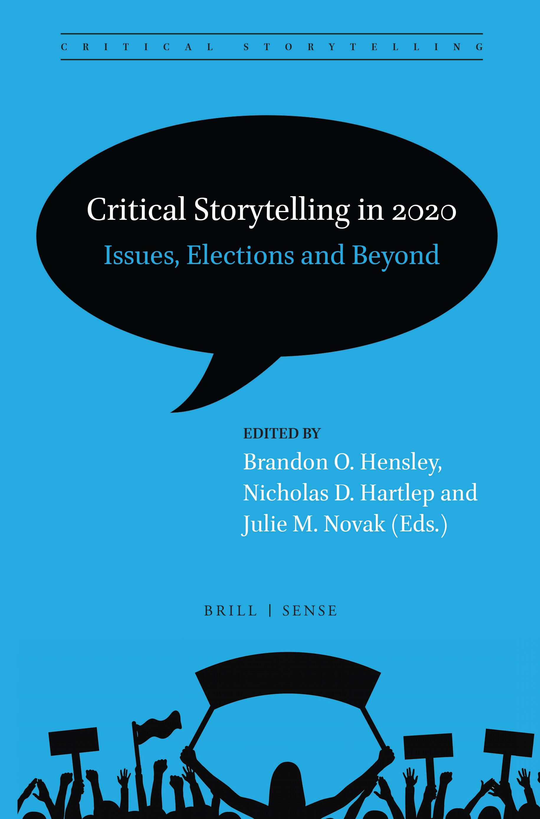 Critical Storytelling In 2020 Issues Elections And Beyond Brill