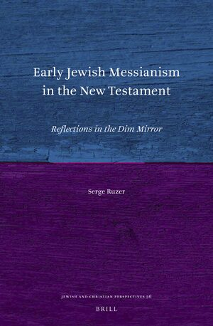 Cover Early Jewish Messianism in the New Testament