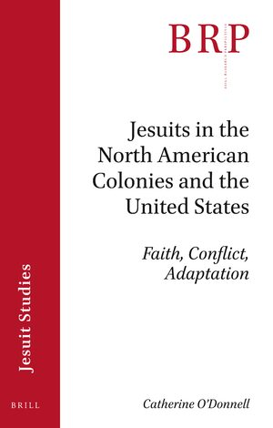 Cover Jesuits in the North American Colonies and the United States