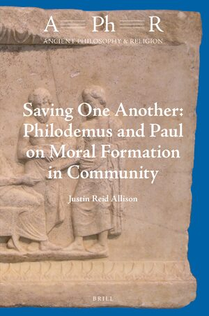 Cover Saving One Another: Philodemus and Paul on Moral Formation in Community