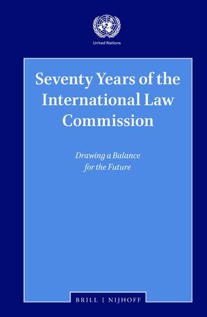 Cover Seventy Years of the International Law Commission