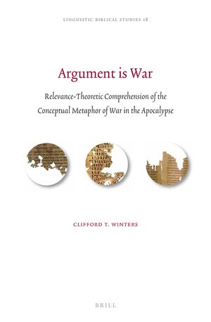 Cover Argument is War: Relevance-Theoretic Comprehension of the Conceptual Metaphor of War in the Apocalypse