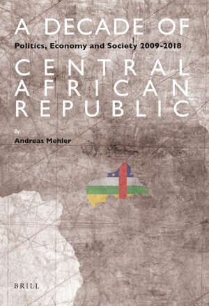 Cover A Decade of Central African Republic