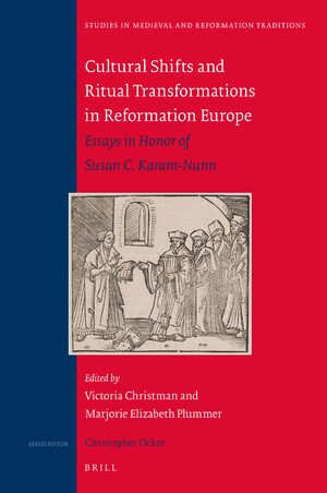 Cover Cultural Shifts and Ritual Transformations in Reformation Europe