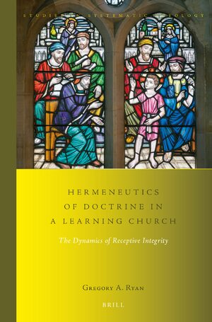 Cover Hermeneutics of Doctrine in a Learning Church