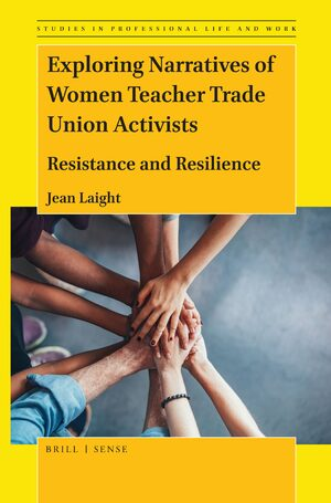 Cover Exploring Narratives of Women Teacher Trade Union Activists