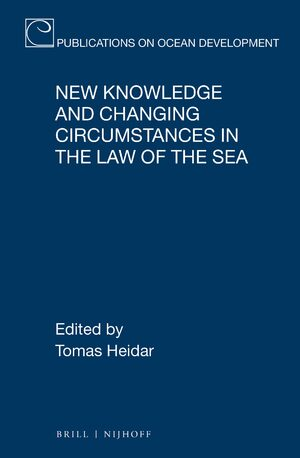 Cover New Knowledge and Changing Circumstances in the Law of the Sea