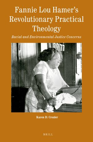 Cover Fannie Lou Hamer's Revolutionary Practical Theology