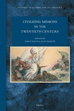 Cover Civilizing Missions in the Twentieth Century