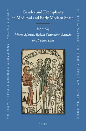 Cover Gender and Exemplarity in Medieval and Early Modern Spain
